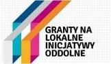 Granty na lokalne inicjatywy oddolne